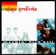 """ROOTS SYNDICATE - HOLLAND 7"""" POLYDOR 1993 - MOCKIN' BIRD HIL / ROCK & GROOVE"""