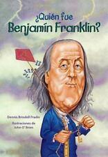 Quien fue Benjamin Franklin? / Who Was Benjamn Franklin? (Spanish Edition) (Quin