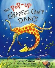 The Pop Up Giraffes Can't Dance by Giles Andreae (Illustrator: Guy Parker-Rees)