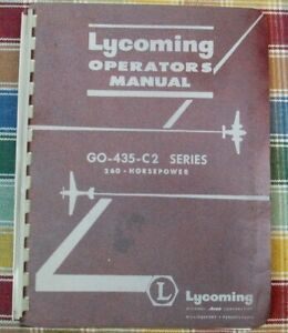 Avco Lycoming GO-435-C2 Series 260HP Aircraft Engines Operator's Manual