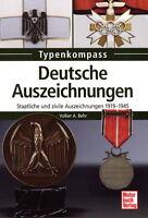 Deutsche Auszeichnungen - Staatliche und zivile Auszeichnungen 1919-1945 (Behr)