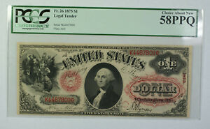 1875 $1 Dollar Legal Tender Currency Note Fr. 26 PCGS 58PPQ
