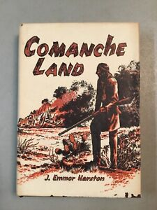 New ListingComanche Land, J. Emmor Harston, 1St Ed, 1963, The Naylor Company, Hcdj, Rare!
