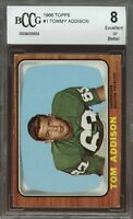 1966 topps #1 TOMMY ADDISON boston patriots BGS BCCG 8