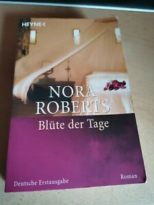 Blüte der Tage von Nora Roberts (Taschenbuch)