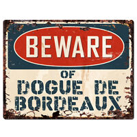 PPDG0092 Beware of DOGUE DE BORDEAUX Plate Rustic TIN Chic Sign Decor Gift