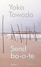 Sendbo-o-te: Roman von Yoko Tawada | Buch | Zustand gut