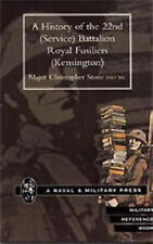 History of the 22nd (Service) Battalion, Royal Fusiliers (Kensington) by...