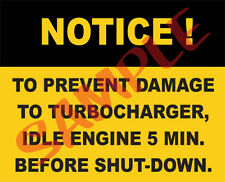Notice To Prevent Turbo Damage Idle Engine use on Military M35A2 M54 M817 M900