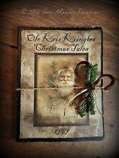 Primitive Christmas Santa Claus Belsnickle Kris Kringle Journal Cupboard Tuck