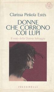 LS- DONNE CHE CORRONO COI LUPI - ESTE'S - FRASSINELLI --- 1993 - BS - YDS567