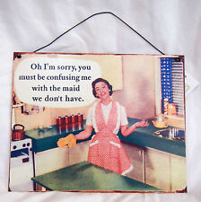 Retro Enamel Sign / Plaque - We don't have a Maid  - NEW