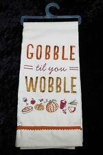 Primitives By Kathy Thanksgiving Kitchen Towel - Gobble til You Wobble (39069)