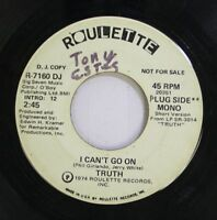 Hear! Funk Promo 45 Truth - I Can'T Go On / Same On Roulette (Promo)