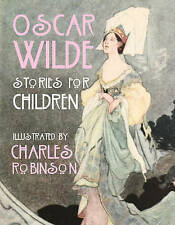 Oscar Wilde - Stories for Children by Oscar Wilde (Hardback, 2013)