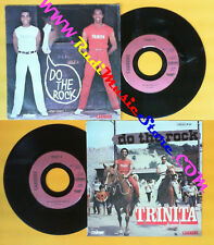 LP 45 7'' TRINITA Do the rock This is the right time 1979 france no cd mc dvd