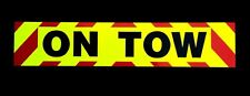ON TOW Fluorescent Magnetic Warning Sign