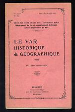 COLLECTIF, LE VAR HISTORIQUE ET GÉOGRAPHIQUE N°85 1941