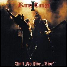 BANG TANGO-Ain 't No Jive... Live! [Re-Release] Digi-CD