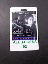 ! K.D.LANG--LYLE LOVETT -2007-RADIO CITY MUSIC - CONCERT BACKSTAGE PASS-LAMINATE