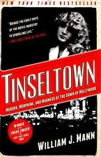 Tinseltown : Murder, Morphine, and Madness at the Dawn of Hollywood by William J
