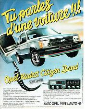 PUBLICITE ADVERTISING  016  1981  Opel  Kadett Citizen Band