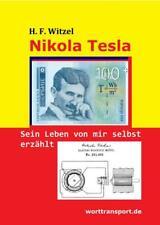 Nikola Tesla   Herbert Friedrich Witzel   2021   deutsch   NEU