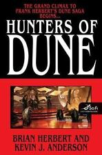 Dune Ser.: Hunters of Dune by Kevin J. Anderson and Brian Herbert (2006, Hardcover)
