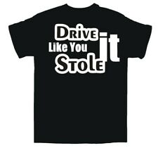 DRIVE IT / STOLE IT (ref1) T-Shirt ( GTA ) Racing / POLICE / Chase / Size Small