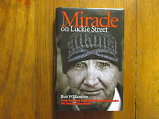 "BOB WILLIAMSON  Signed Book(""MIRACLE ON LUCKIE STREET""-2010 1st Edition Hardback"