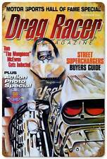 Drag Racer Magazine Mongoose Tom McEwen Metal Sign Man Cave Garage Shop TMC002