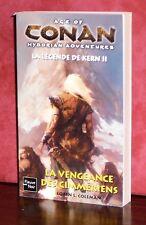 Age of Conan - La légende de Kern II : La vengeance des Cimmériens / Fleuve Noir