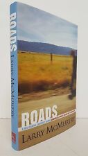 Larry McMurtry - Roads: A Millennial Journey - SIGNED FIRST UK EDITION - Orion