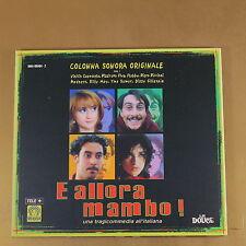 [AR-233] CD - E ALLORA MAMBO! COLONNA SONORA ORIGINALE - 1999 - OTTIMO