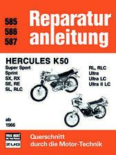 Reparaturanleitung Hercules K 50 Super Sport * Sprint * Ultra * SX * RX NEU&OVP