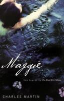 Maggie (awakening Series #2): By Charles Martin
