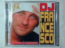 DJ FRANCESCO Il mondo di Francesca 2cd