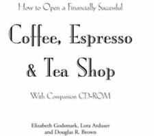 How to Open a Financially Successful Coffee, Espresso & Tea Shop: With-ExLibrary
