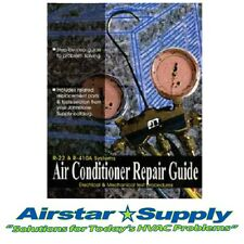 Air Conditioner ( A/C ) Repair Guide for R-22 & R-410A • G32-662