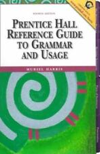 Prentice Hall Reference Guide to Grammar and Usage by Muriel Harris (1999, Spira