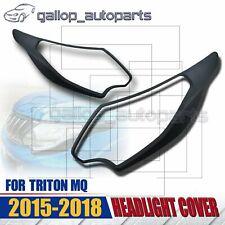 MATT Black Head Light Trim Cover Fit Mitsubishi Triton MQ 2014 2015 2016 2018