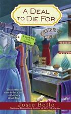 Good Buy Girls: A Deal to Die For 2 by Josie Belle (2012, Paperback)