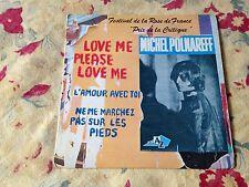 love me please love me MICHEL POLNAREFF 45 t 3 titres l'amour avec toi COLLECTOR