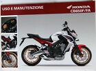Manuale di Uso Uso e Honda Manutenzione CB650F / FA 00X3L-MJE-D000