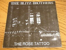 """THE BLITZ BROTHERS - THE ROSE TATTOO    7"""" VINYL PS"""