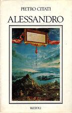 Alessandro- P.CITATI, 1974 Rizzoli editore - ST343
