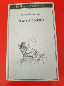 LEONARDO SCIASCIA: NERO SU NERO