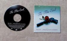 """CD AUDIO MUSIQUE / BLUR ET FRANÇOISE HARDY """"TO THE END"""" CDS 2T 1995 POP ROCK"""