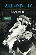 Rules of Civility: A Novel, Amor Towles, Good Book