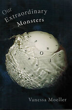 Vanessa Moeller, Our Extraordinary Monsters, Signature Editions, signiert, 2009